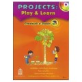 Projects:Play  Learn Student\'s Book 3 ชั้น ป.3