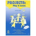 Projects : Play  Learn Activity Book 4