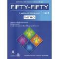 หนังสือเรียน FIFTY-FIFTY Intro  ม.4