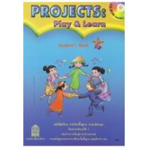 Projects : Play  Learn Student\'s Book 4 พร้อม CD-ROM
