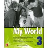 แบบฝึกหัด MY WORLD WORKBOOK 3