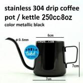 กาดริป กาแฟ สแตนเลส หนา0.8มม ขนาด 0.25ลิตร / 0.25L /250cc/250มล. 8oz กาน้ำร้อน สำหรับ กาแฟดริป