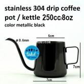 กาดริป กาแฟ Drip Kettle drip pot สแตนเลส สีดำ ขนาด 0.25ลิตร / 0.25L /250c