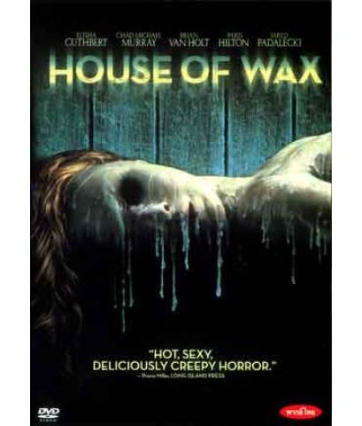 หนังฝรั่งHouse Of Wax บ้านหุ่นผี /พากษ์ไทย,อังกฤษ+ซับไทย,อังกฤษ DVD 1แผ่น