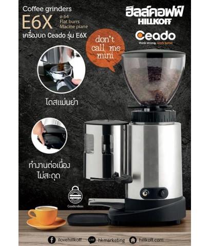 เครื่องบดกาแฟ Ceado : E6X