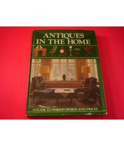 ANTIQUES IN THE HOME