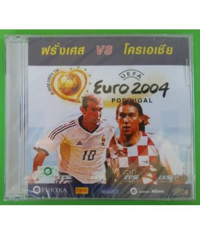 VCD ฟุตยบอล EURO 2004 คู่ ฝรั่งเศส กับ โครเอเชีย