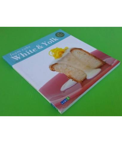 foam cake : White & Yolk  ของ สีวลี ตรีวิศวเวทย์
