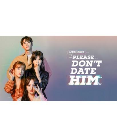 Please Don't Date Him (Sub Thai 2 แผ่นจบ)