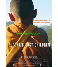 Buddha\'\'s Lost Children (2006)  (เสียงไทยบรรยายอังกฤษ)