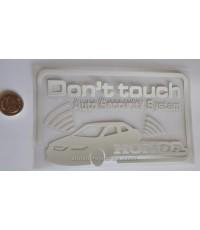 Sticker Don\'t Touch 3M สะท้อนแสง