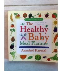 The Healthy Baby Meal Planner /jm