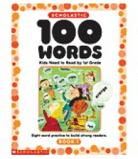 100 Words Kids Need to Read Grade 1