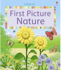 First Picture Nature (First Picture Board Books) [Board Book]