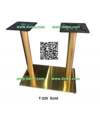 ขาโต๊ะสแตนเลส ขาคู่ ทำสีทอง T-220 Gold