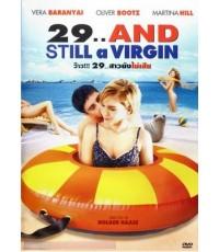 หนัง 29 And Still A Virgin ว๊าว 29 สาวยังไม่เสีย/พากษ์ไทย,ดัตซ์+ซับไทย,อังกฤษ DVD