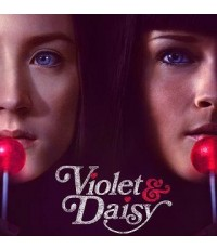 Violet  Daisy /เปรี้ยวซ่า ล่าเด็ดหัว(เซอร์ว่า โรแนน) /พากษ์ไทย,อังกฤษ ซับไทย,อังกฤษ