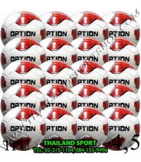 ลูกฟุตบอล ออฟชั่น OPTION รุ่น 2019 (20 ลูก, WYG, WR) เบอร์ 4, 5 หนังเย็บ TPU PRO