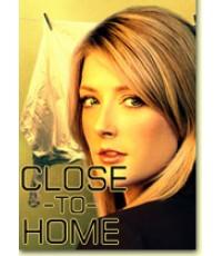 Close To Home Season 1