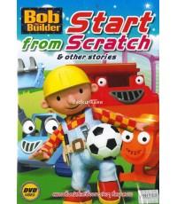 Bob the Builder : Start from scratch