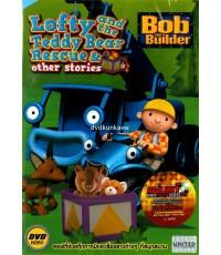 Bob the Builder : Lofty and the Teddy Bear Rescue ไทย/eng