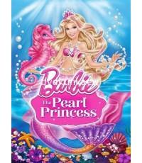 Barbie The Pearl Princess บาร์บี้เจ้าหญิงเงือกน้อยกับไข่มุกวิเศษ
