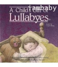 A Child\'s Gift of Lullabyes