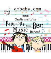 Charlie And Lola\'s - favourite and best music record 1 Audio CD
