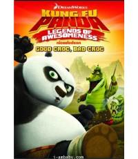 Kung Fu Panda Legends of Awesomeness - Good Croc, Bad Croc (2013)1 DVD[Soundtrack]เสียง-ซับอังกฤษ
