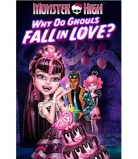 Monster High Why Do Ghouls Fall In Love [2011] [Sound-English /Sub-English]