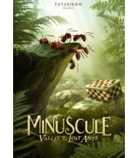Minuscule Valley of the Lost  Ants (2013] ไม่มีบทพูด