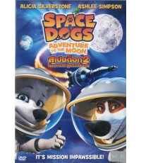 Space dogs Adventure to the Moon (2016) [พากย์ไทย/อังกฤษ-บรรยายไทย/อังกฤษ] 1 Disc