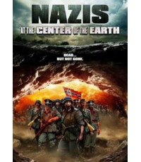 Nazis At The Center Of The Earth : คืนชีพกองทัพนาซียึดโลก [พากษ์ไทย+บรรยายไทย]