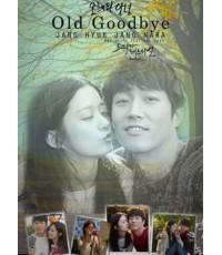 Old Goodbye 1 DVD (ซับไทย) จบ (จางฮยอก,จางนารา)