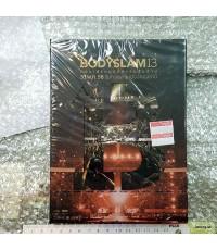 DVD bodyslam concert 13 คอนเสิร์ตบอดี้สแลมสิบสาม /mga