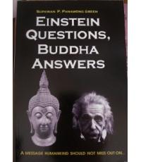 EINSTEIN QUESTIONS, BUDDHA ANSWERS