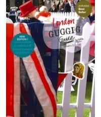 London Guggig Guide (ลอนดอน กุ๊กกิ๊ก ไกด์)