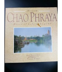 Menam CHAO PHRAYA River of Life  Legend