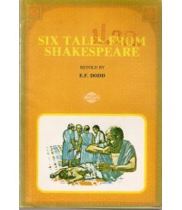 SIX TALES FROM SHAKESPEARE