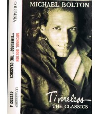MICHAEL BOLTON TIMELESS THE CLASSICS