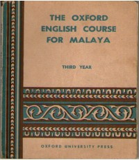 THE OXFORD ENGLISH COURSE FOR MALAYA