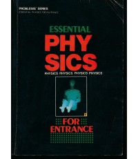 ESSENTIAL PHYSICS FOR ENTRANCE