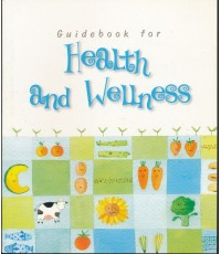 Guidebook for Health and Wellness