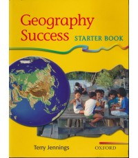 Geography Success  STARTER BOOK   Oxford (หนังสือไม่มีแล้ว)