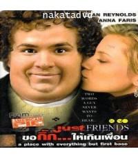 Just Friends (ขอกิ๊ก...ให้เกินเพื่อน)  DVD 1 แผ่น Bilingual