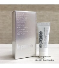 Tester : La Prairie Essence of Skin Caviar Eye Complex with Caviar Extract 5ml.