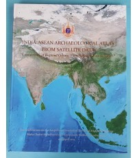 INDIA-ASEAN ARCHAEOLOGICAL ATLAS FROM SATELLITE DATA