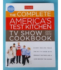 THE COMPLETE AMERICA\'S TEST KITCHEN TV SHOW COOKBOOK 2001-2012