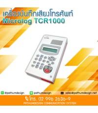 เครื่องบันทึกเสียงสนทนาทางโทรศัพท์ / MicroLog TCR-1000