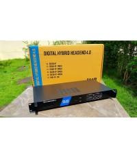 DIGITAL HYBRID HEADEND 4.0 ระบบทีวีดิจิตอล ระบบไอพีทีวี